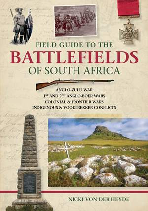 Buy Field Guide to the Battlefields of South Africa